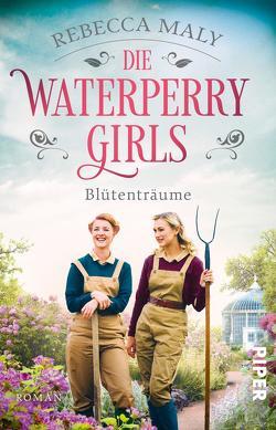 Die Waterperry Girls – Blütenträume von Maly,  Rebecca