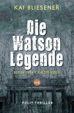 Die Watson Legende von Bliesener,  Kai