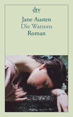 Die Watsons von Austen,  Jane, Gilbert,  Elizabeth
