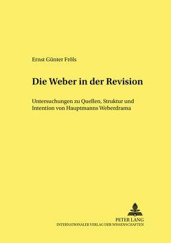 «Die Weber» in der Revision von Fröls,  Ernst