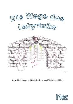 Die Wege des Labyrinths von Bour,  Maz