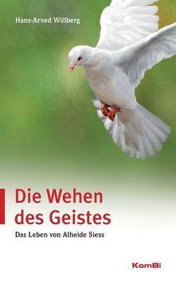 Die Wehen des Geistes von Willberg,  Hans-Arved