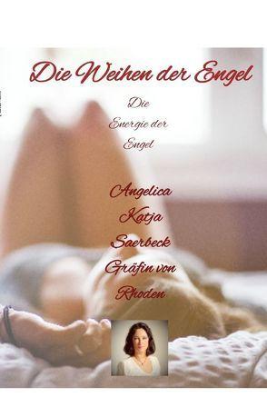 Die Weihen der Engel von Saerbeck,  Angelica