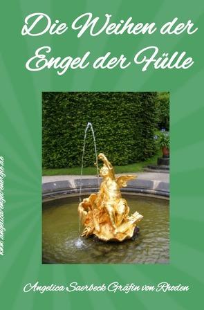Die Weihen der Engel der Fülle von Saerbeck,  Angelica