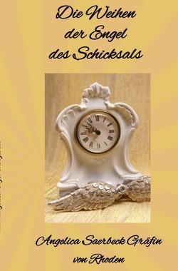 Die Weihen der Engel des Schicksals von Saerbeck,  Angelica