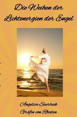 Die Weihen der Lichtenergien der Engel von Saerbeck,  Angelica