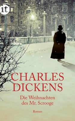Die Weihnachten des Mr. Scrooge von Dickens,  Charles, Feld,  Leo