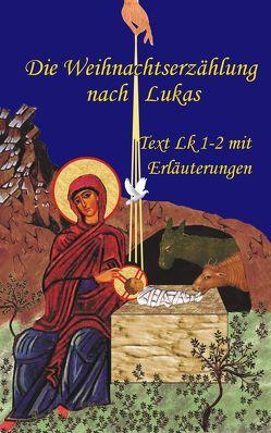 Die Weihnachtserzählung nach Lukas von Schumacher,  Thomas