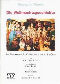 Die Weihnachtsgeschichte von Haupt,  Wolfgang, Zaika,  Silke