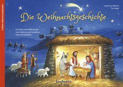 Die Weihnachtsgeschichte von Nagel,  Tina, Wilhelm,  Katharina