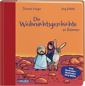 Die Weihnachtsgeschichte in Reimen von Krueger,  Thomas, Mühle,  Jörg