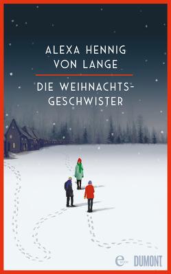 Die Weihnachtsgeschwister von Hennig von Lange,  Alexa