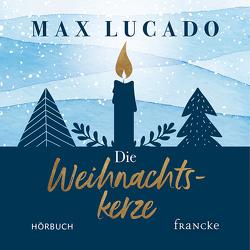 Die Weihnachtskerze von Lucado,  Max, Wegener,  Andrea