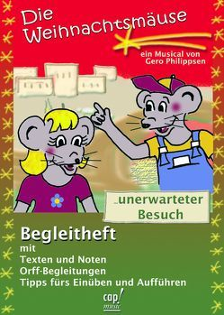 Die Weihnachtsmäuse, Regie- und Liederheft von Philippsen,  Gero