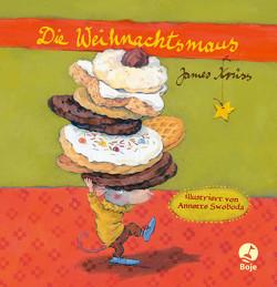 Die Weihnachtsmaus (Pappbilderbuch) von Krüss,  James, Swoboda,  Annette
