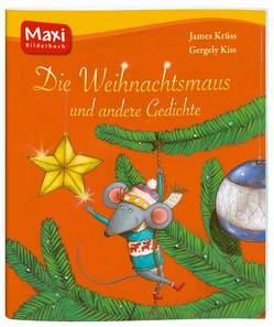 Die Weihnachtsmaus und andere Gedichte von Kiss,  Gergely, Krüss,  James