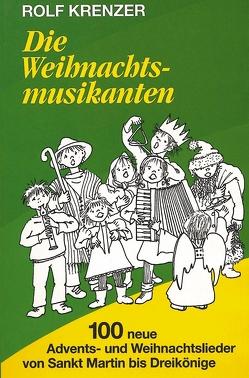 Die Weihnachtsmusikanten von Domina,  Dagmar, Krenzer,  Rolf