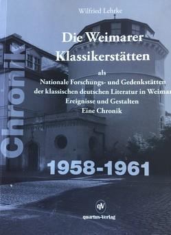 Die Weimarer Klassikerstätten von Lehrke,  Wilfried