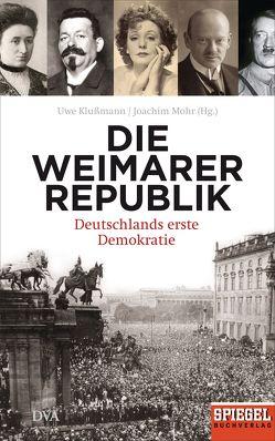 Die Weimarer Republik von Klußmann,  Uwe, Mohr,  Joachim