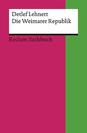 Die Weimarer Republik von Lehnert,  Detlef