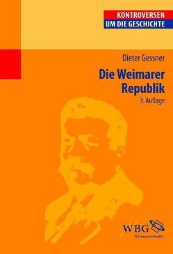 Die Weimarer Republik von Gessner,  Dieter