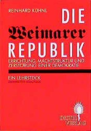 Die Weimarer Republik von Kühnl,  Reinhard