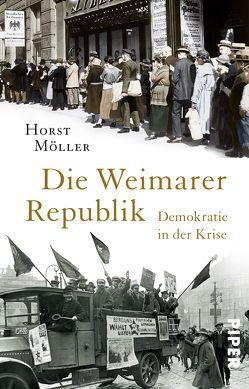 Die Weimarer Republik von Möller,  Horst