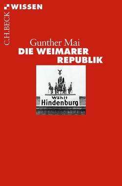 Die Weimarer Republik von Mai,  Gunther