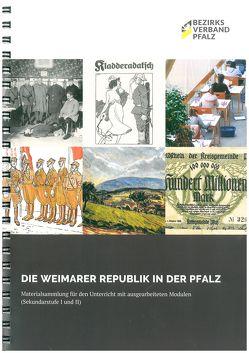 Die Weimarer Republik in der Pfalz von Buntz,  Herwig, Endres,  Stefan, Möller,  Lenelotte, Schaupp,  Stefan