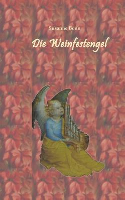 Die Weinfestengel von Bonn,  Susanne