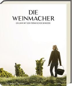 Die Weinmacher von Bausewein/Schuller,  Stefan/Julia
