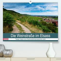 Die Weinstaße im Elsass (Premium, hochwertiger DIN A2 Wandkalender 2020, Kunstdruck in Hochglanz) von Voigt,  Tanja