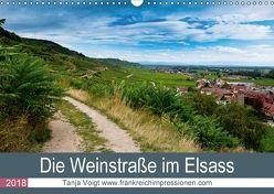 Die Weinstaße im Elsass (Wandkalender 2018 DIN A3 quer) von Voigt,  Tanja