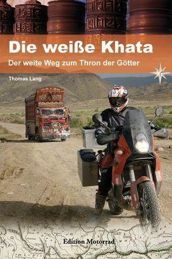 Die weiße Khata von Lang,  Thomas