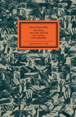 Die Weise von Liebe und Tod des Cornets Christoph Rilke von Hirsch,  Karl-Georg, Reiner,  Matthias, Rilke,  Rainer Maria