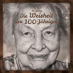 Die Weisheit der 100-Jährigen von Gesing,  Rei
