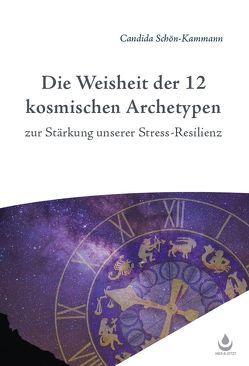 Die Weisheit der 12 Archetypen von Schön-Kammann,  Candida