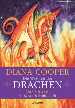Die Weisheit der Drachen – Das Orakel von Cooper,  Diana, Molitor,  Juliane