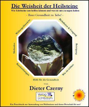 Die Weisheit der Heilsteine von Czerny,  Dieter