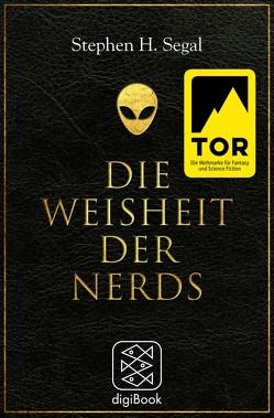 Die Weisheit der Nerds von Fehrenbach,  Achim, Segal,  Stephen H.