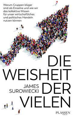 Die Weisheit der Vielen von Surowiecki,  James