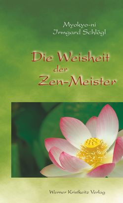 Die Weisheit der Zen-Meister von Humphreys,  Christmas, Schlögl,  Irmgard