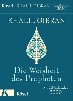 Die Weisheit des Propheten 2020 von Gibran,  Khalil