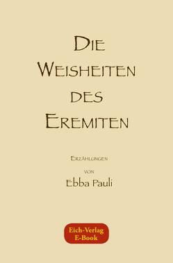 Die Weisheiten des Eremiten von Körner,  Bernd, Pauli,  Ebba