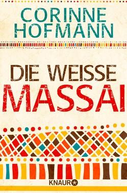Die weiße Massai von Hofmann,  Corinne
