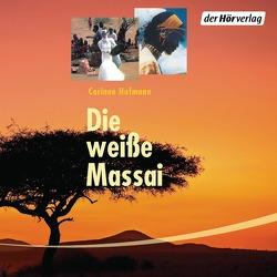 Die weiße Massai von Gosciejewicz,  Eva, Hofmann,  Corinne