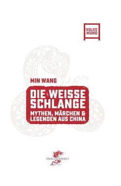 Die Weisse Schlange von König,  Franz, Wang,  Min, Winter,  Felix
