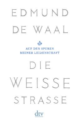 Die weiße Straße von Hilzensauer,  Brigitte, Waal,  Edmund de