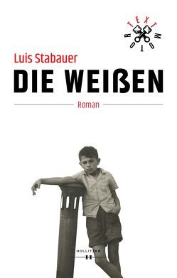 Die Weißen von Stabauer,  Luis