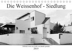 Die Weissenhof – Siedlung (Tischkalender 2019 DIN A5 quer) von Eisold,  Hanns-Peter
